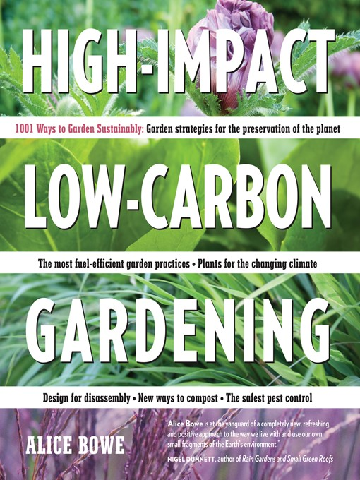 High-Impact, Low-Carbon Gardening (eBook): 1001 Ways to Garden Sustainably